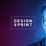 DESIGN SPRINT : Une nouvelle approche de la création web