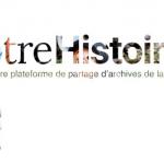 FONSART : «notreHistoire.ch est la première plateforme numérique, historique et participative de Suisse romande»